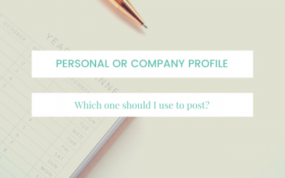 Which do I use to post on LinkedIn – Personal or Page Profile?